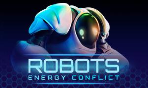 Robots. Energy Conflict Slot