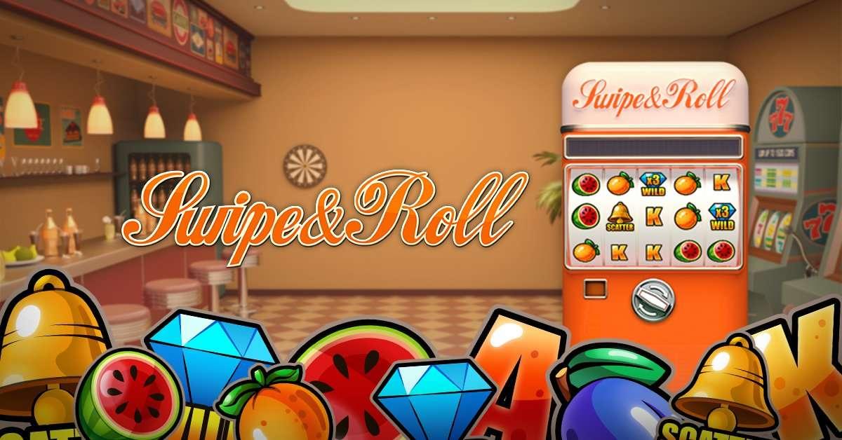 Swipe and Roll Slot Machine